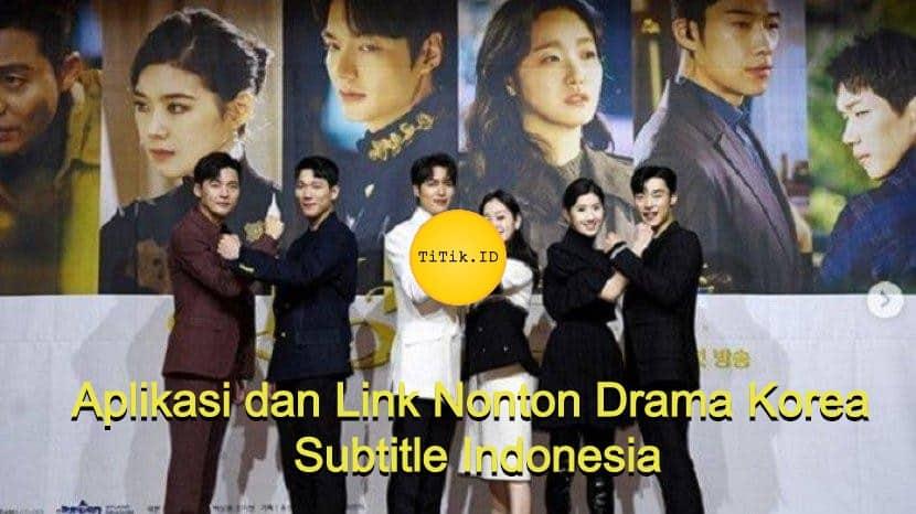 Aplikasi dan Link Nonton Drama Korea
