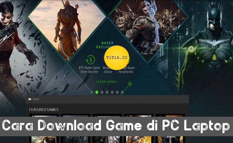 Cara Download Game di PC Laptop