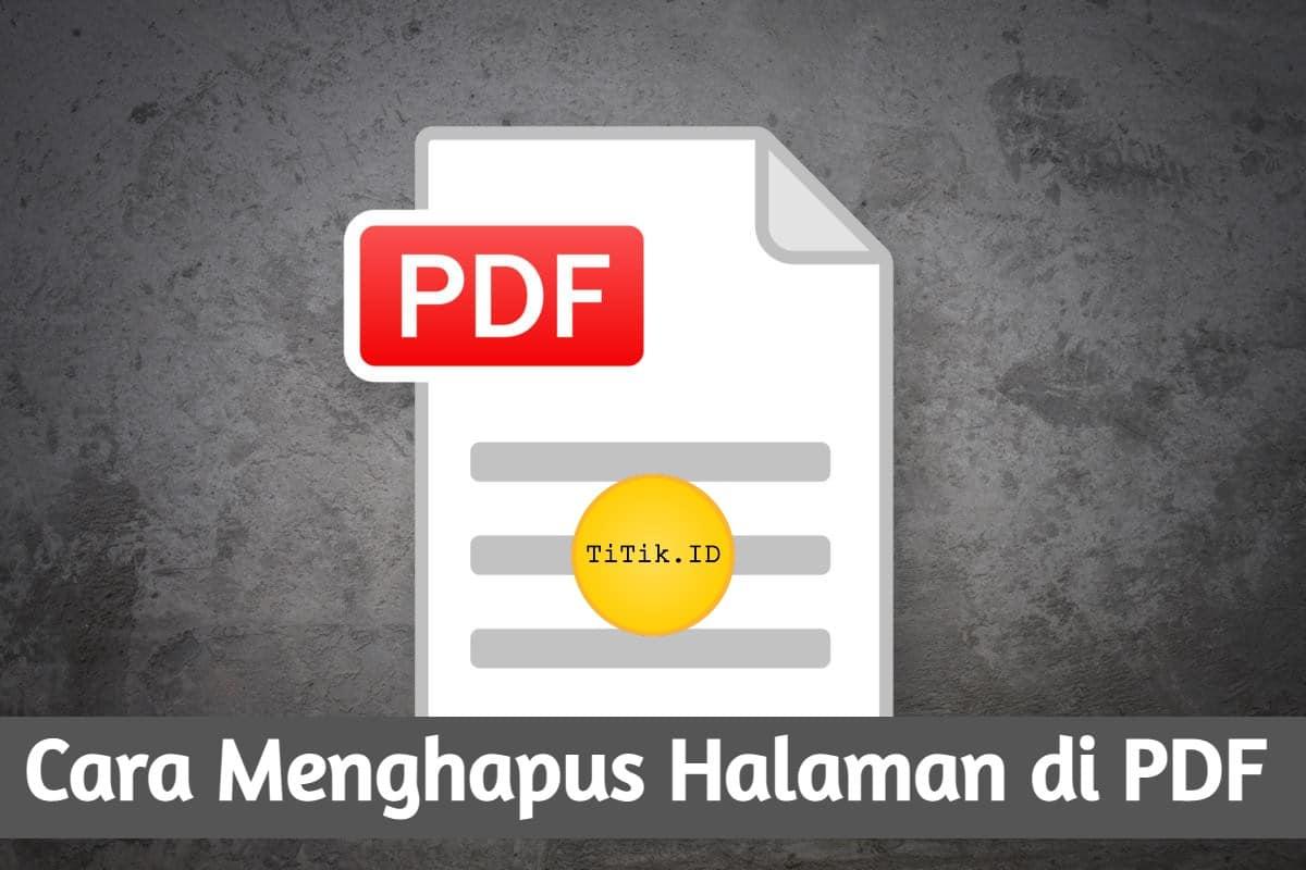 Cara Menghapus Halaman di PDF