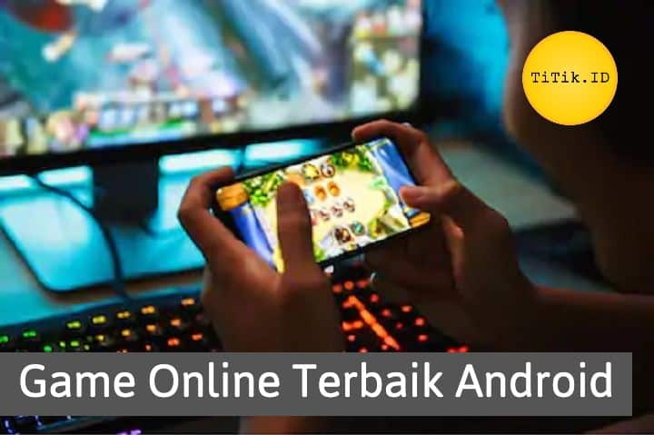 Game Online Terbaik Android