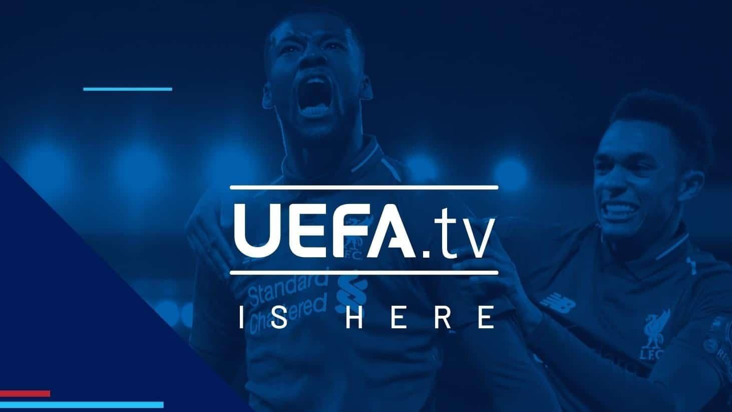 UEFA.tv Always Football. Always On
